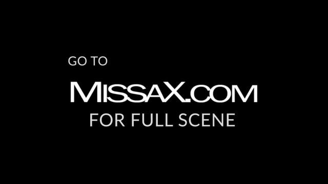 MissaX.com - the Wrong way Pt. 1 - Sneak Peek