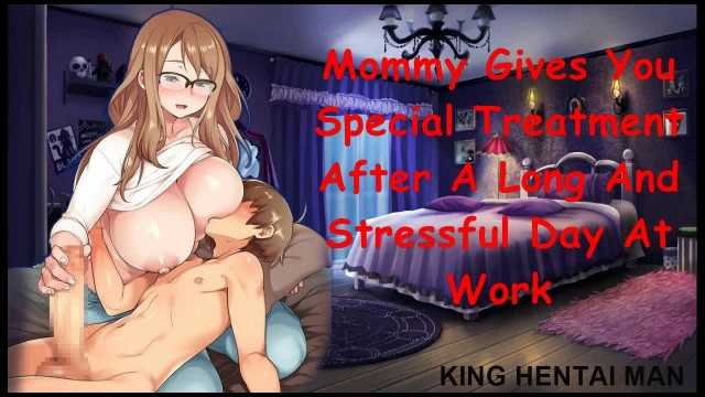 HENTAI ASMR - Mommy gives you Special Treatment